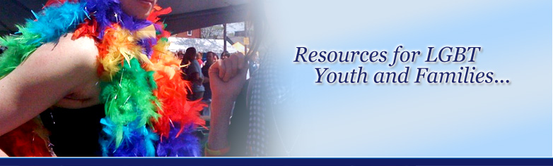 Resources for LGBT Youth and Families