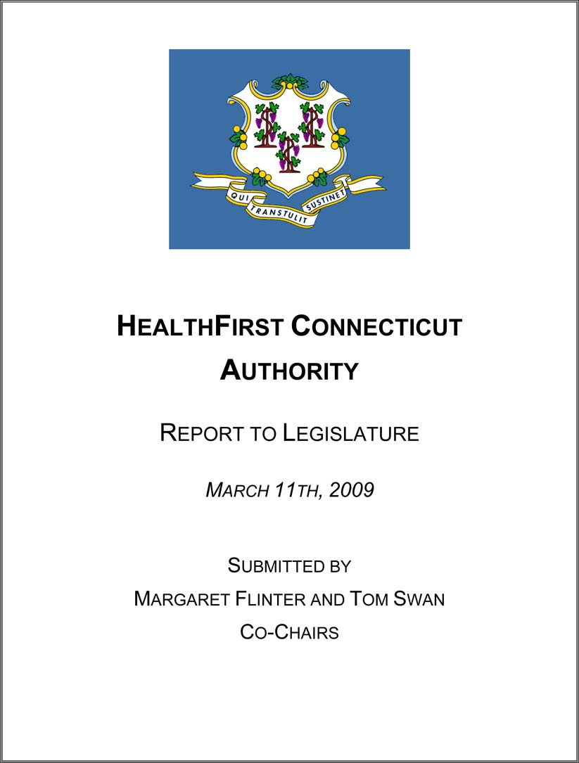 The HealthFirst Connecticut Authority Report March 11, 2009
